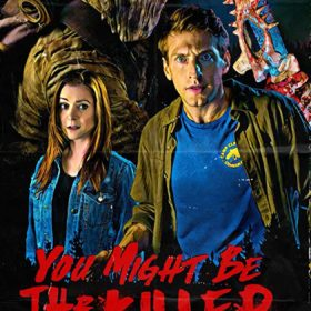 You Might Be The Killer — Horror Movie Review